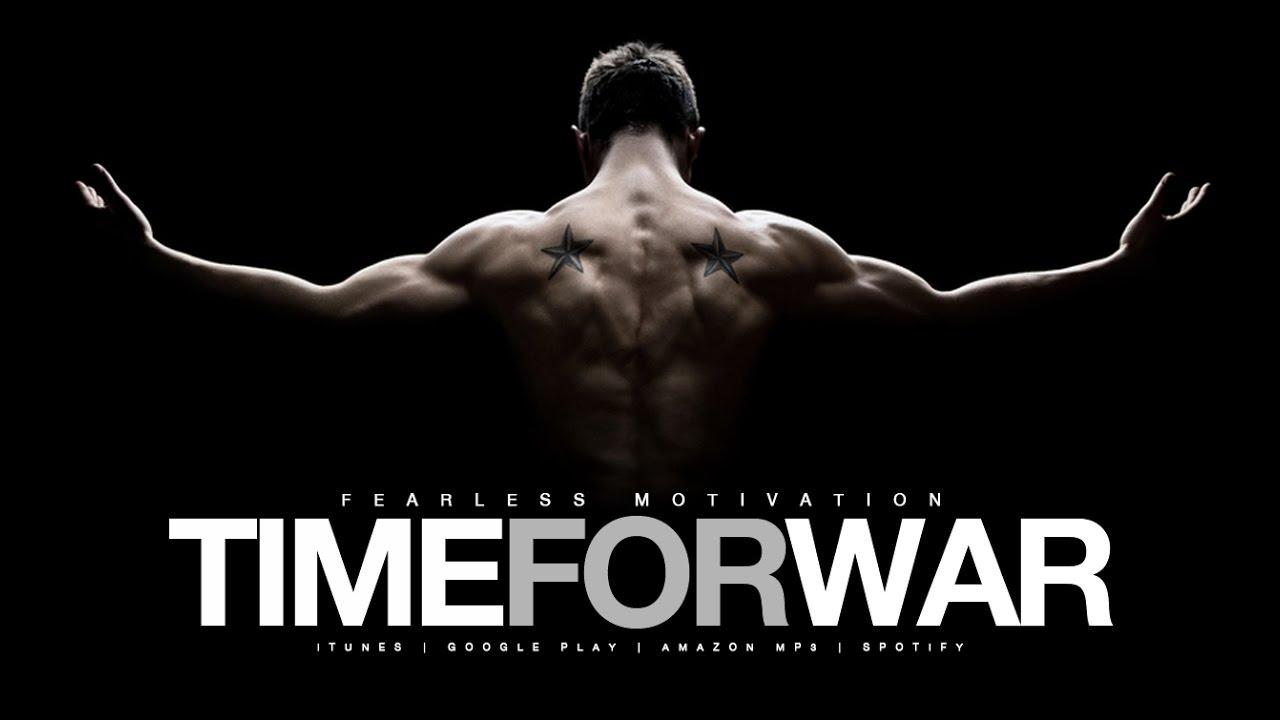 TIME FOR WAR Motivational Video GYM Motivation YouTube