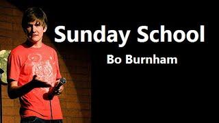 Sunday School w/ Lyrics - Bo Burnham