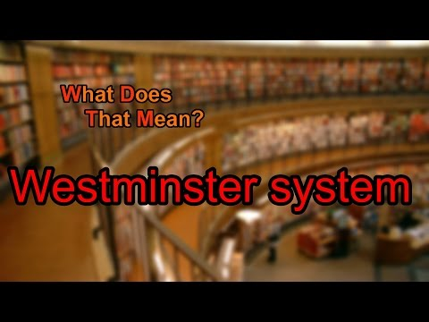 What does Westminster system mean?