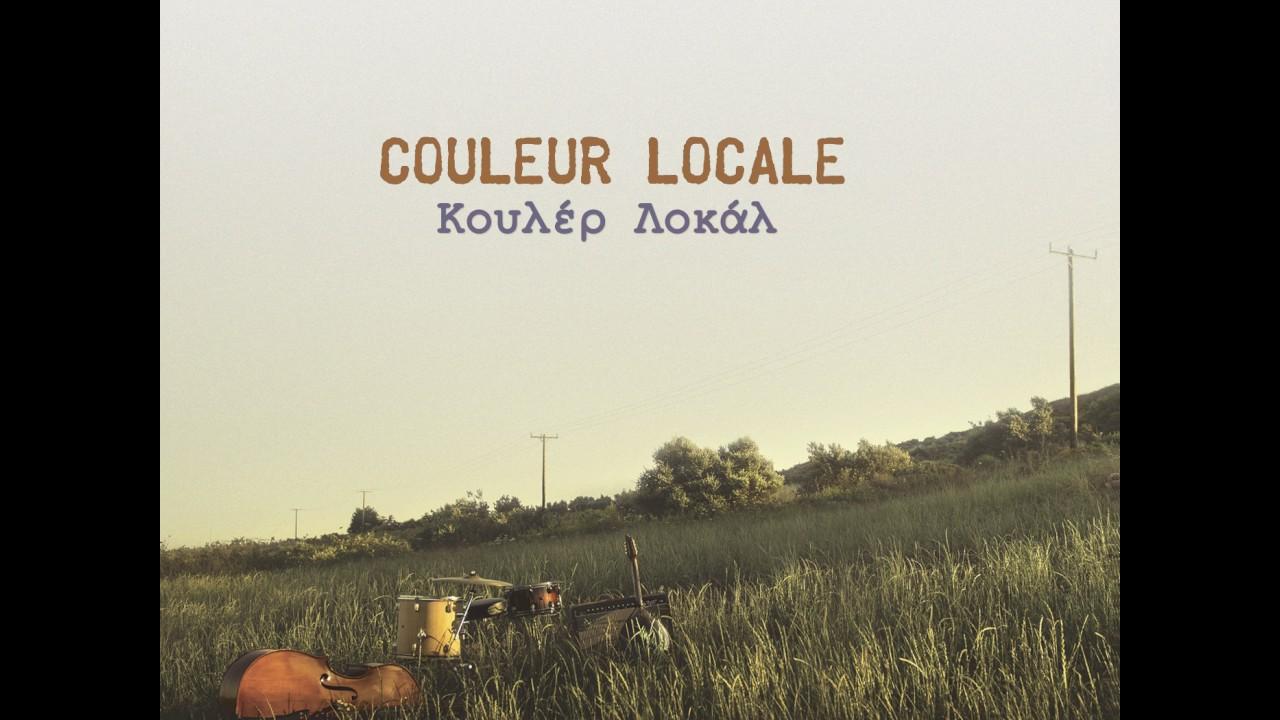 Couleur Locale  - Συρτό