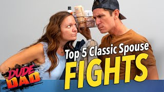 Top 5 Classic Spouse Fights