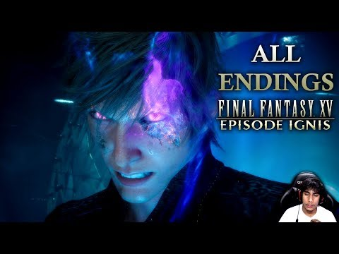 ALL ENDINGS | Final Fantasy XV Episode Ignis Gameplay  True | Alternate| BAD End