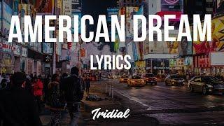 Skizzy Mars - American Dream (Lyrics)