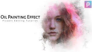 Oil Painting Effect | Picsart Editing Tutorial