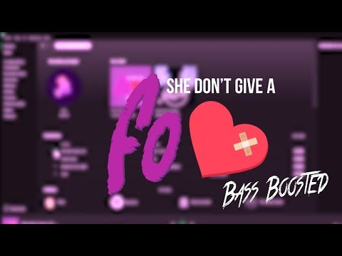 Duki - She Don't Give a FO (ft. Khea) [Bass Boosted]