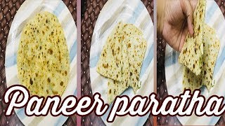 Paneer paratha    How to make paneer paratha    3 difference ways to make paneer paratha