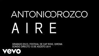 Смотреть клип Antonio Orozco - Aire