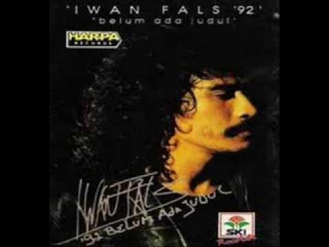 Iwan Fals   Belum Ada Judul Full Album 1992