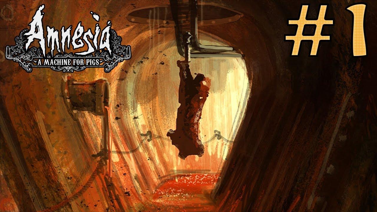 Amnesia A Machine For Pigs Let S Play Fr Partie 1 Quelques