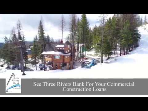 Three Rivers Bank Construction Loans