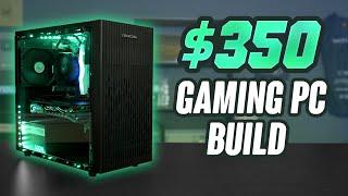 2020 Budget $350 Gaming PC