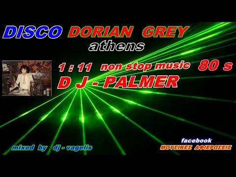 DISCO DORIAN GREY DJ PALMER MIX DJ VAGELIS