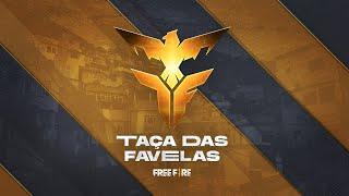 Taça das Favelas - Grupo B - Seletivas Nacionais | Free Fire