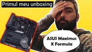 Unboxing ASUS ROG Maximus X Formula [RO]