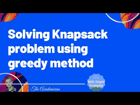 Solving Knapsack problem using greedy method