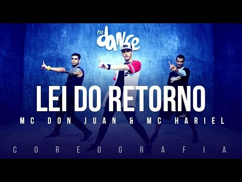 Lei do Retorno  - Mc Don Juan & Mc Hariel | FitDance TV (Coreografia) Dance Video