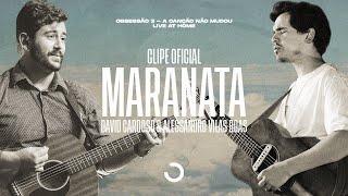 Clipe Oficial   Maranata - David Cardoso & Alessandro Vilas Boas (Obsessão: Live At Home V)