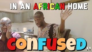 In An African Home: Confused (Clifford Owusu)