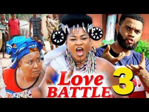 LOVE BATTLE SEASON 3 - (New Movie) 2019 Latest Nigerian Nollywood Movie Full HD