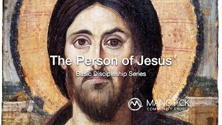 The Person of Jesus Humanity