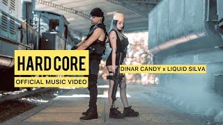 Download Lagu HARDCORE - DINAR CANDY X LIQUID SILVA (OFFICIAL MUSIC VIDEO) mp3