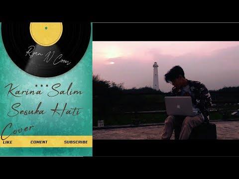 Sesuka Hati - Cover Karina Salim By Ryan N Cover #10
