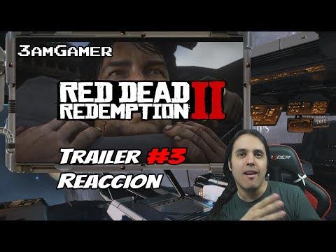 Reaccion al trailer #3 Red Dead Redemption 2