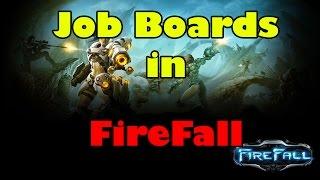 Firefall Game MMORPG - Job Boards Guide/Tutorial