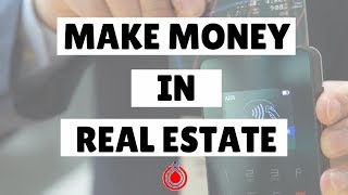 Best Way To Make Money In Real Estate