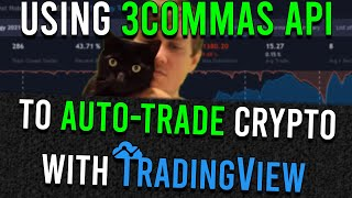 How to use 3COMMAS wİth Binance & TradingView alerts to AUTO-TRADE CRYPTO