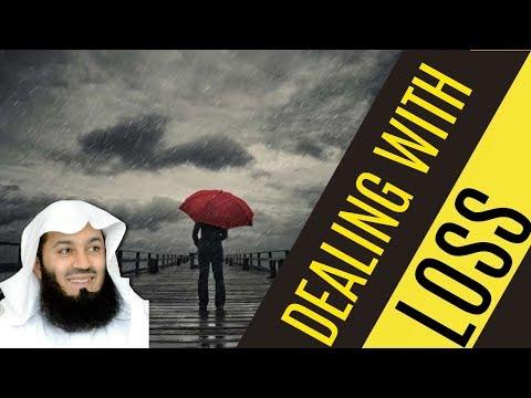 Dealing With Loss | Mufti Menk thumbnail