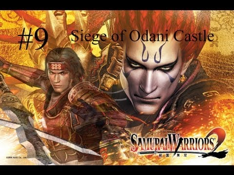 Samurai Warriors 2 Episode 9 - Siege of Odani Castle