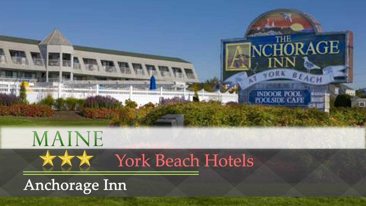 Anchorage Inn York Beach Hotels Maine