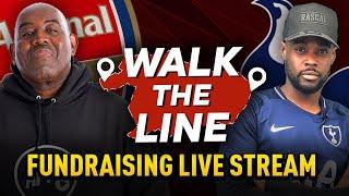 Walk The Line   Arsenal vs Spurs Fundraiser