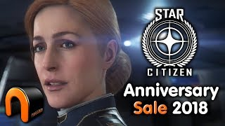 STAR CITIZEN Anniversary SALE 2018 (FREE WEEK & Limited Ships) NOW ON!