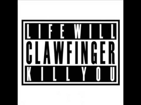 Clawfinger - Its Your Life