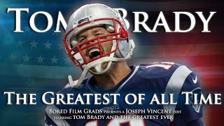 tom brady the greatest of all time
