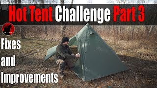 Hot Tent Challenge Part 3 - Fixes and Improvements