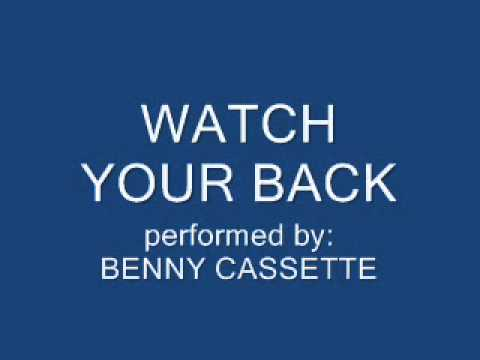 Watch Your Back  Benny Cassette