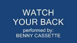 Watch Your Back - Benny Cassette