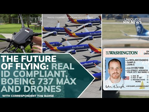 the-future-of-flying:-real-id-compliant,-boeing-737-max-and-drones