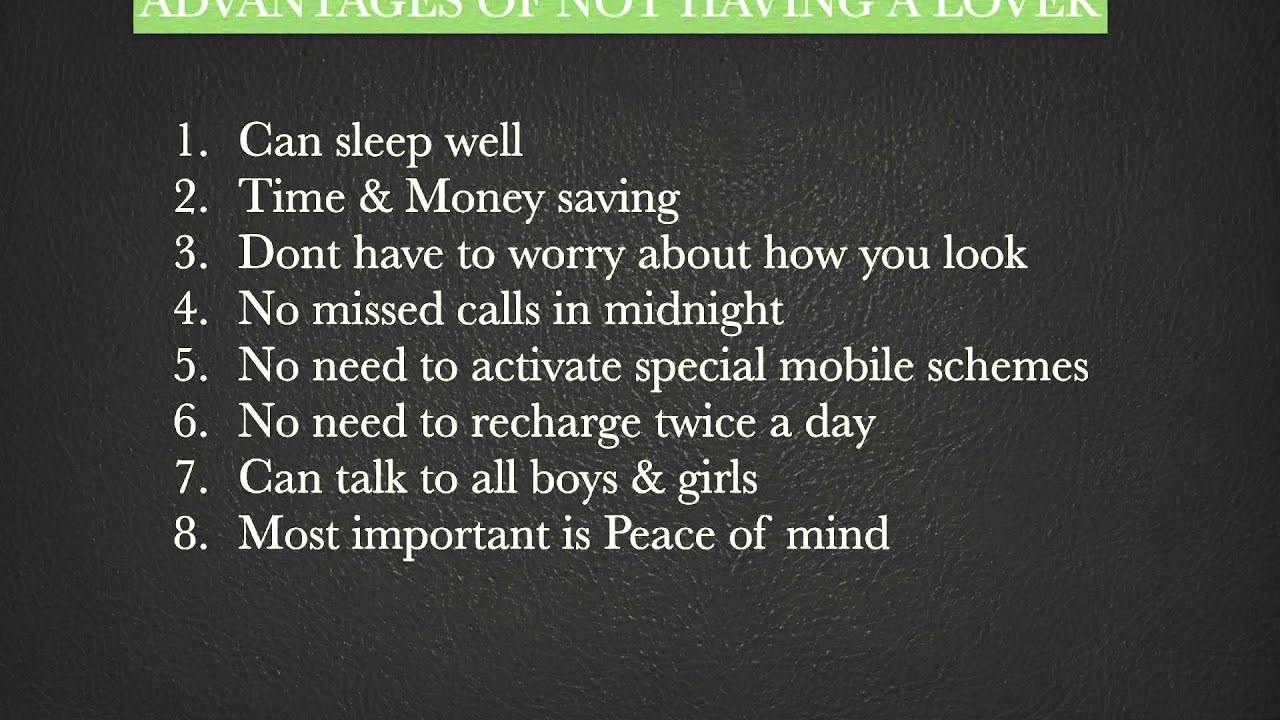 Advantages Of Not Having Lover : Proud To Be Single And Happy :)