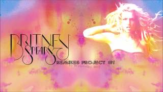 BRITNEY SPEARS - REMIXES PROJECT #1 - FULL COMPILATION