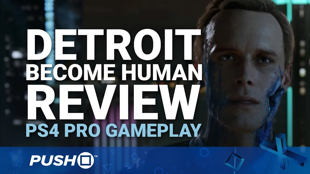 Game of the Year 2018: #5 - Detroit: Become Human - Push Square