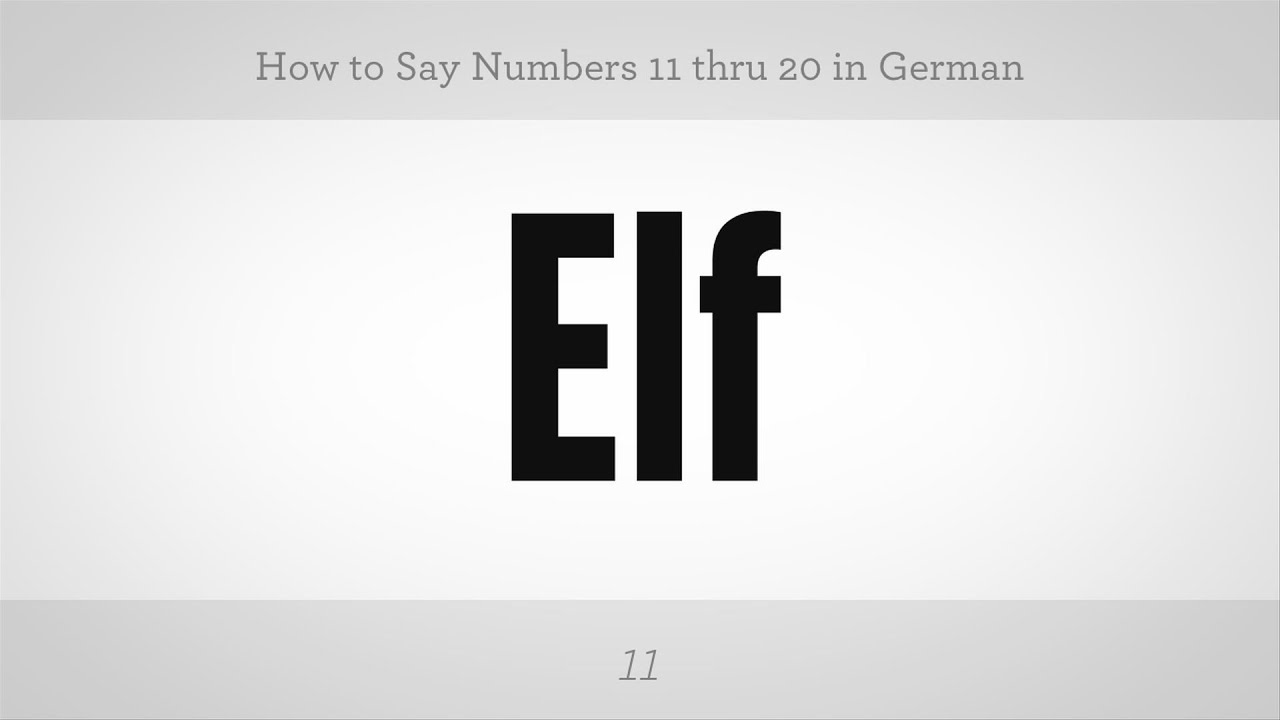 How To Say Numbers 11 Thru 20 In German German Lessons Youtube