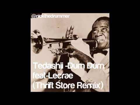 Tedashii  Dum Dum featLecrae Thrift Store Remix FREE DOWNLOAD