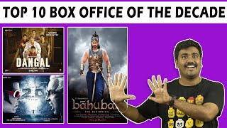 Top 10 Box office  Movies of this Decade 2010- 2019| Cinema Kichdy