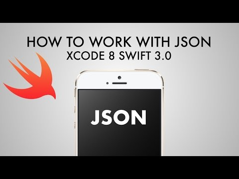 How To Work With JSON In Xcode 8 (Swift 3.0)