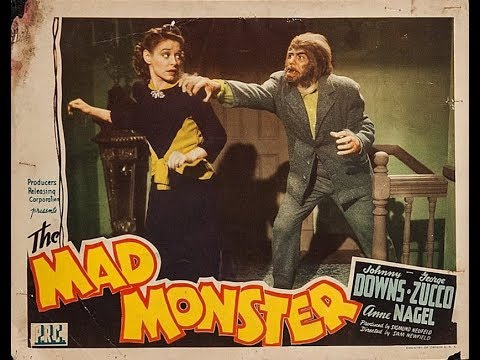 The Mad Monster (1942) Johnny Downs, Anne Nagel