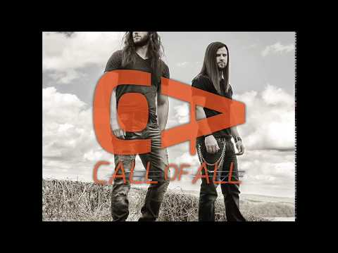 Call of All  All For You  TOP New Modern Rock Music Band  LISTEN NOW!